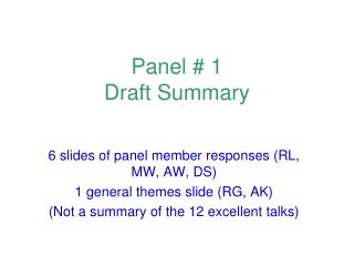Panel  1  Draft Summary