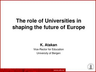 The role of Universities in shaping the future of Europe