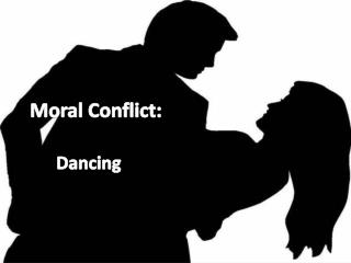 Moral Conflict: