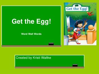 Get the Egg  Word Wall Words