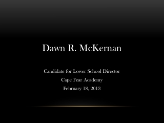Dawn McKernan Lower School