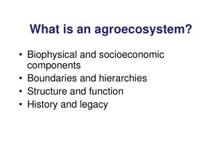 What is an agroecosystem