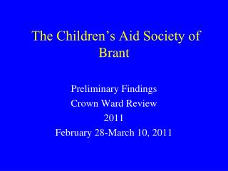 The Children s Aid Society of Brant