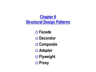 Chapter 8 Structural Design Patterns