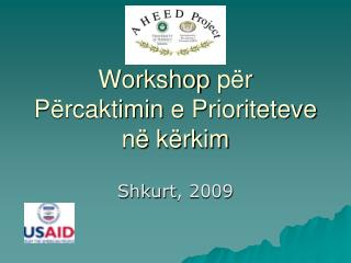 Workshop p r P rcaktimin e Prioriteteve n  k rkim
