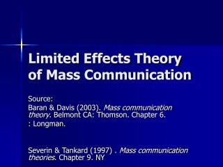 Limited Effects Theory of Mass Communication