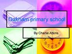 Oakham primary school