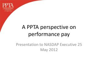 A PPTA perspective on performance pay
