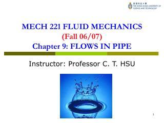 MECH 221 FLUID MECHANICS Fall 06