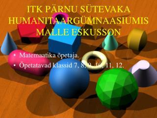ITK P RNU S TEVAKA HUMANITAARG MNAASIUMIS MALLE ESKUSSON