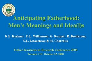 Anticipating Fatherhood: Men s Meanings and Ideals