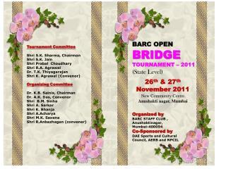 BARC OPEN  BRIDGE TOURNAMENT   2011       State Level