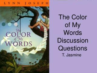 The Color of My Words Discussion Questions