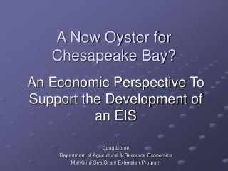 A New Oyster for Chesapeake Bay