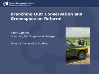Branching Out: Conservation and Greenspace on Referral