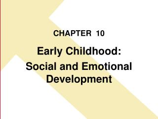 Early Childhood: Social and Emotional Development