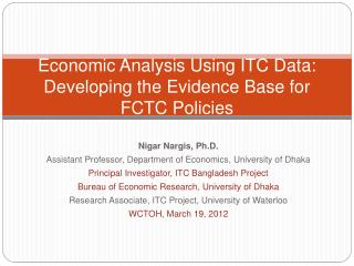 Economic Analysis Using ITC Data: Developing the Evidence Base for FCTC Policies