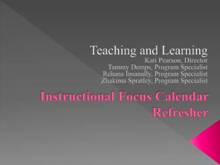 Instructional Focus Calendar Refresher