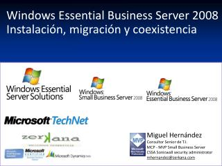 Windows Essential Business Server 2008  Instalaci n, migraci n y coexistencia