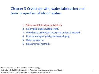 Silicon crystal structure and defects. Czochralski single crystal growth. Growth rate and dopant incorporation for CZ me
