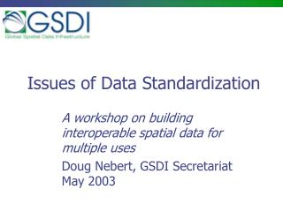 Issues of Data Standardization