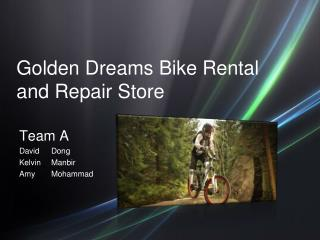 Golden Dreams Bike Rental and Repair Store