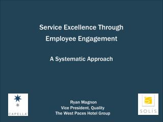 Service Excellence Through  Employee Engagement  A Systematic Approach