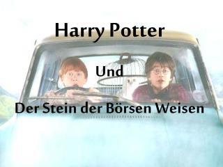 Harry Potter Und Der Stein der B rsen Weisen