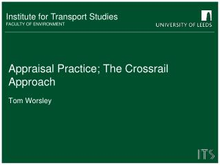 Appraisal Practice; The Crossrail Approach