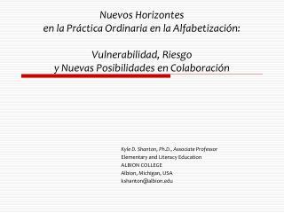 Nuevos Horizontes en la Pr ctica Ordinaria en la Alfabetizaci n:  Vulnerabilidad, Riesgo y Nuevas Posibilidades en Colab