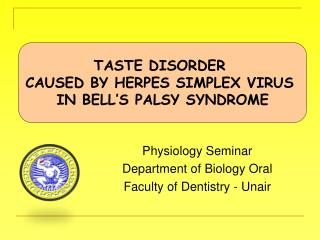 Physiology Seminar Department of Biology Oral Faculty of Dentistry - Unair