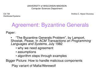 Agreement: Byzantine Generals