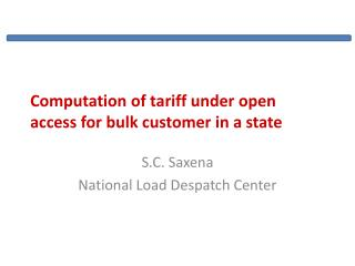 Computation of tariff under open access for bulk customer in a state