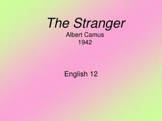 The Stranger Albert Camus 1942