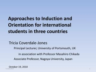 Approaches to Induction and Orientation for international students in three countries