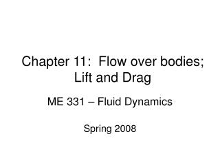 Chapter 11:  Flow over bodies; Lift and Drag