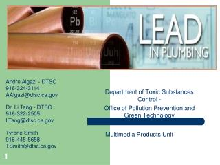 Department of Toxic Substances Control - Office of Pollution Prevention and Green Technology  Multimedia Products Unit