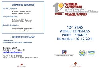 12th STMS  WORLD CONGRESS  PARIS   FRANCE     November 10-12 2011