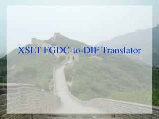 XSLT FGDC-to-DIF Translator