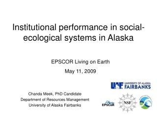 Chanda Meek, PhD Candidate Department of Resources Management University of Alaska Fairbanks