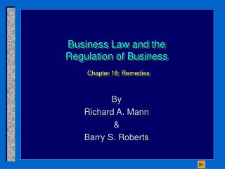 Business Law and the Regulation of Business  Chapter 18: Remedies