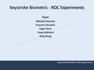 Keystroke Biometric : ROC Experiments