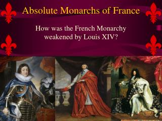 Absolute Monarchs of France