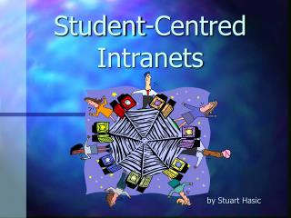 Student-Centred Intranets