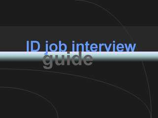 ID Job Interview Guide