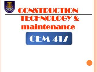 CONSTRUCTION TECHNOLOGY  maintenance