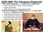 1600-1868: The Tokugawa Shogunate