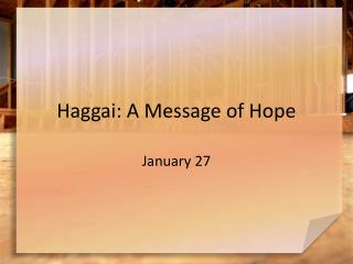 Haggai: A Message of Hope
