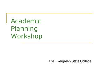 Academic  Planning  Workshop
