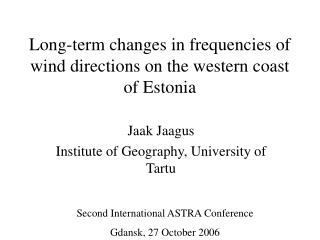 Long-term changes in frequencies of wind directions on the western coast of Estonia